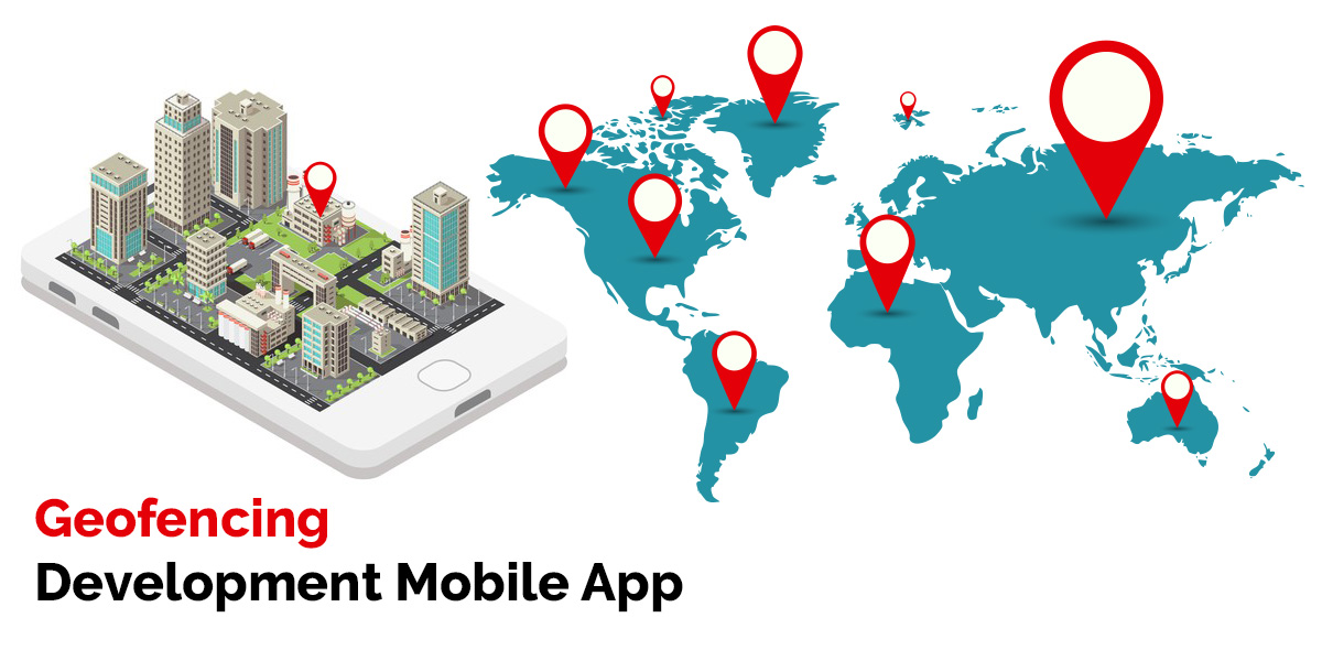 Geofencing Technology and Custom Software Development