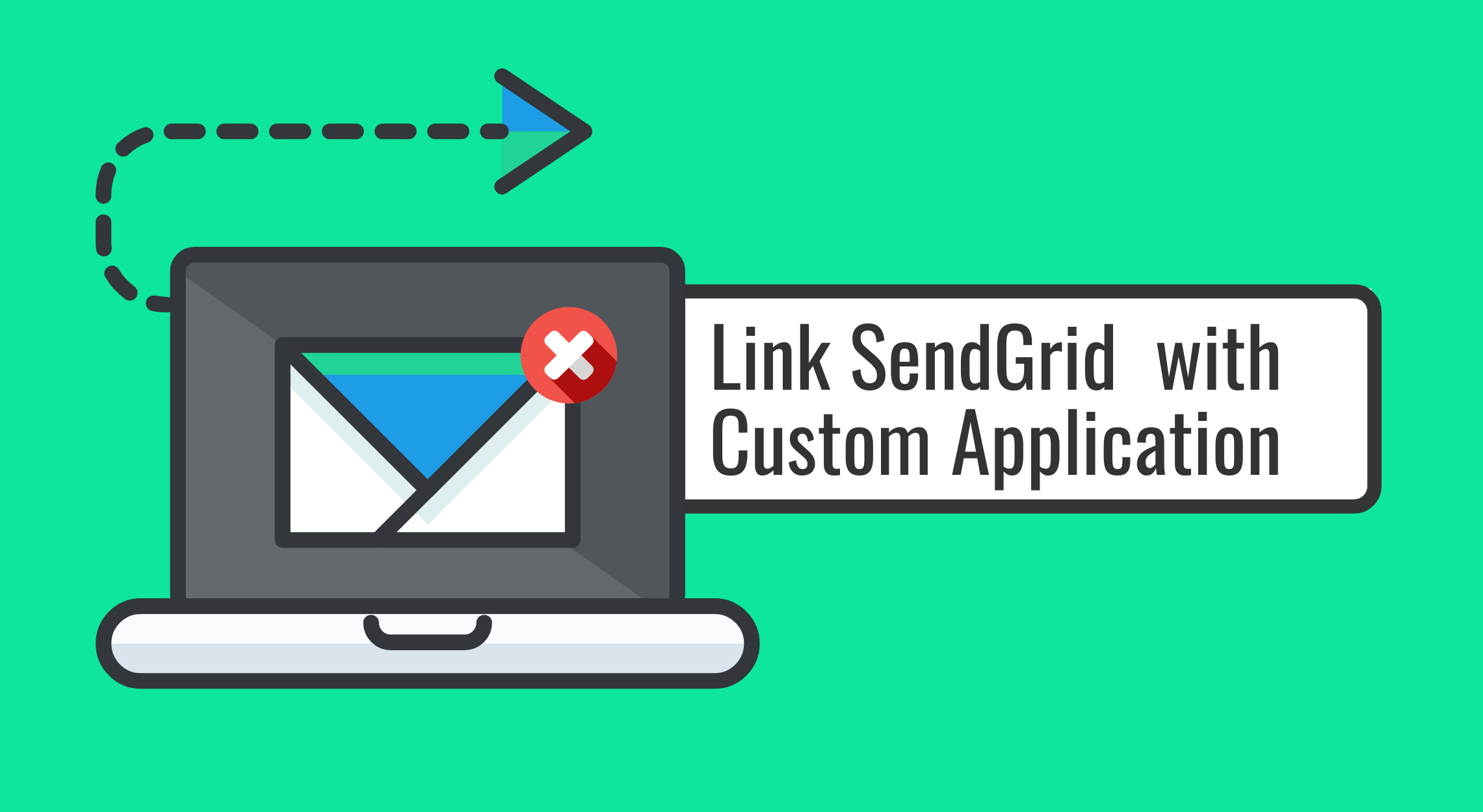 The Benefits of Integrating a Mass Email Platform like SendGrid with Your Custom Software Application