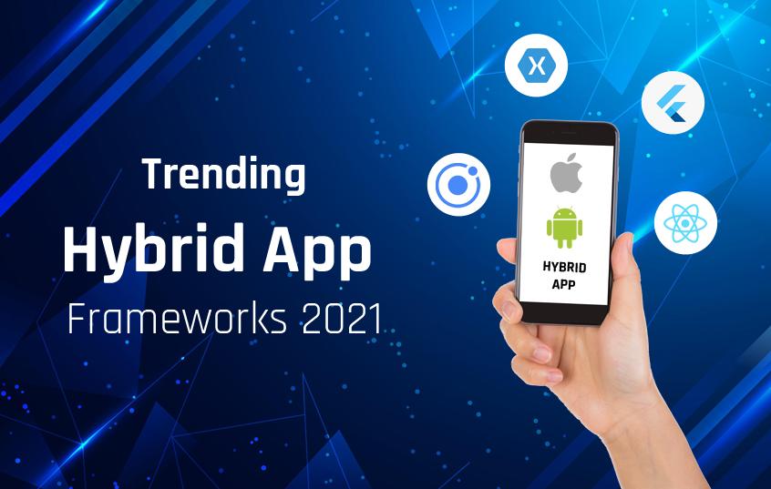2021-Hybrid-App-Framework